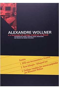 Alexandre Wollner - e a Formação do Design Moderno no Brasil  Bilingue