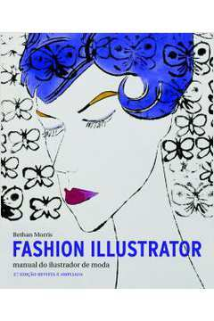 Fashion Illustrator: Manual do Ilustrador de Moda