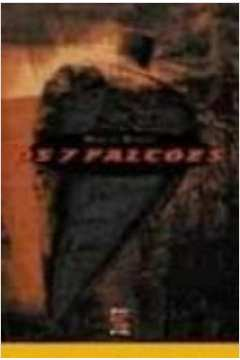 7 Falcões, Os
