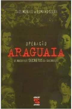 Operacao Araguaia - Os Arquivos Secretos Da Guerrilha