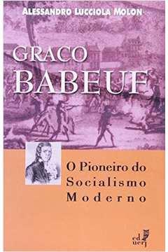Graco Babeuf: o Pioneiro do Socialismo Moderno