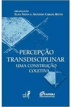 Percepção Transdisciplinar: Uma Construção Coletiva