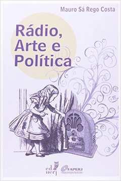 Rádio, arte e política
