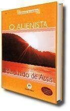 Alienista, O - Colecão Clássicos da Literatura
