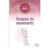 Terapias do Movimento - Colecao Caras Zen