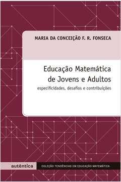 Educacao Matematica de Jovens e Adultos
