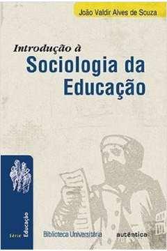 Introducão a Sociologia da Educacão