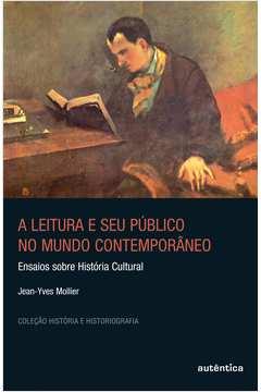 A Leitura e Seu Publico no Mundo Contemporaneo
