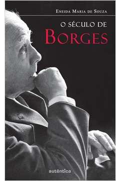 O Seculo de Borges