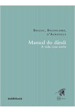 MANUAL DO DANDI - A VIDA COM ESTILO
