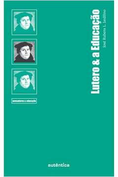 Lutero & a Educação