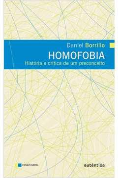 Homofobia: História e Crítica de um Preconceito