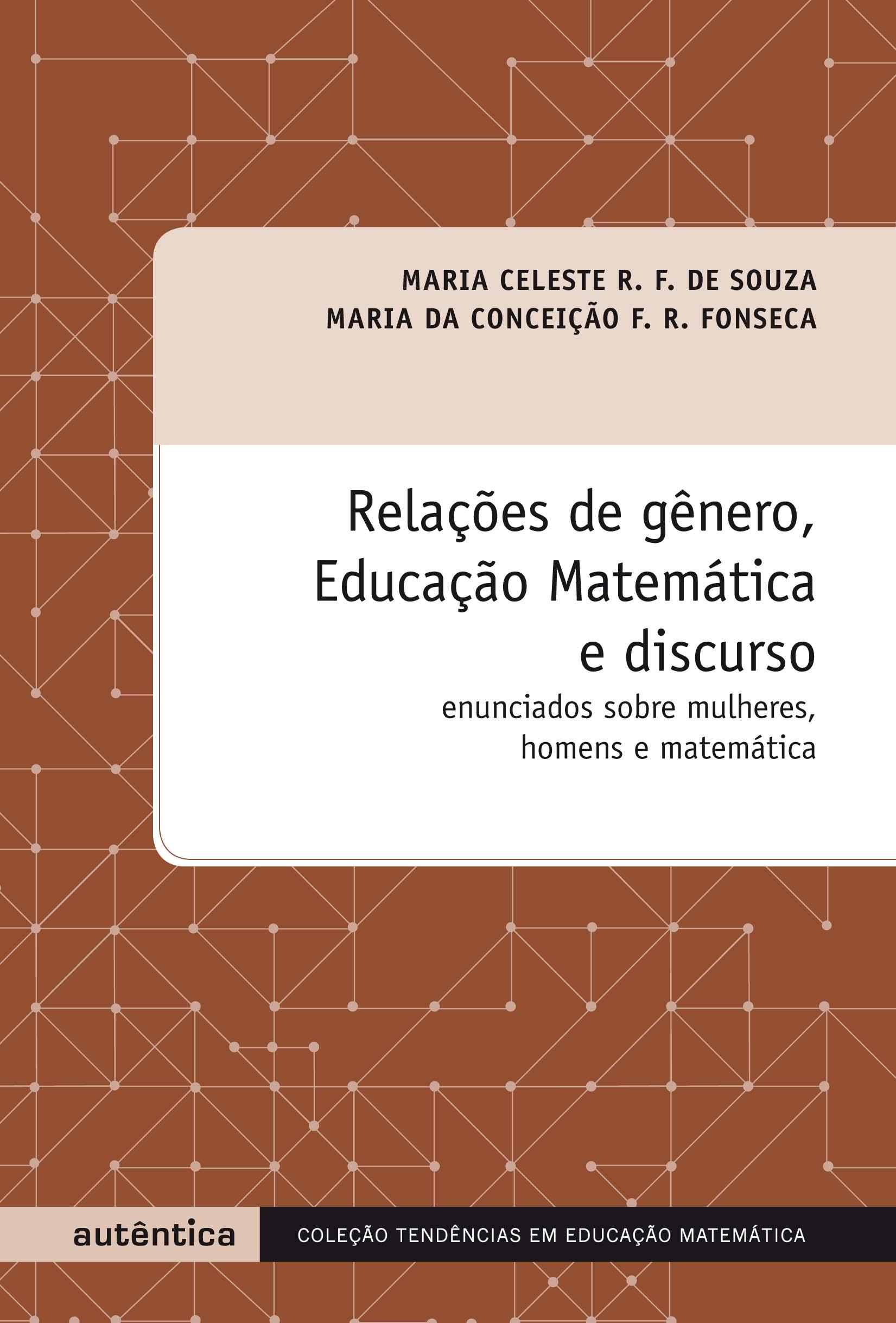 Relacões de Genero, Educacão, Matemática e Discurso