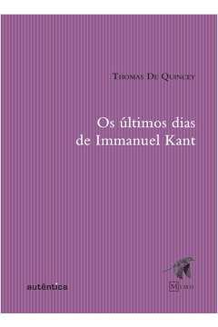 Os Últimos Dias de Immanuel Kant - Col. Mimo