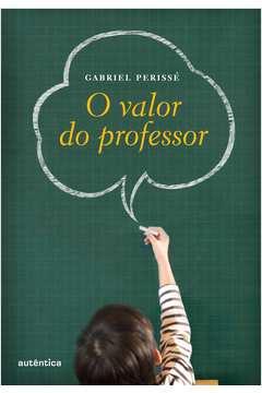 O Valor do Professor