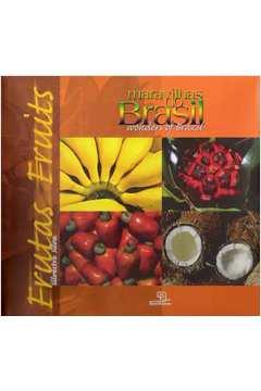 Maravilhas do Brasil (vol Iii) - Frutas
