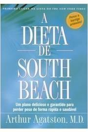 A Dieta de South Beach - um Plano Delicioso e Garantido para ...