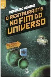 O Guia Do Mochileiro Das Galaxias V. 02 - Restaurante No Fim Do Universo