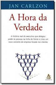 A Hora da Verdade - Foreword Bt Tom Peters