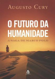 O Futuro da Humanidade -10 h de duracao