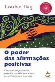Poder Das Afirmações Positivas, O