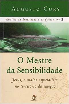 Analise da Inteligencia de Cristo Vol 2: Mestre da Sensibilidade