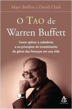 O Tao de Warren Buffett. C