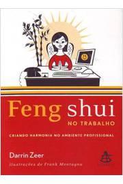Feng Shui no Trabalho de Darrin Zeer pela Sextante (2008)