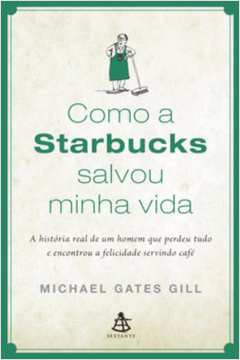 Como a Starbucks Salvou a Minha Vida