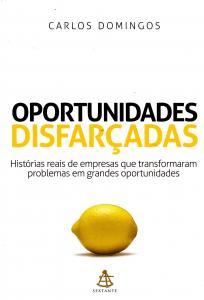 Oportunidades Disfarçadas Vol.1