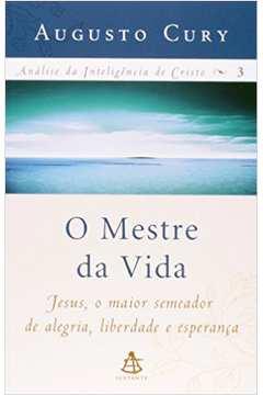 O Mestre da Vida - Análise da Inteligência de Cristo Vol. 3 (edição Econômica)