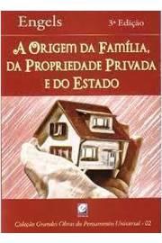 A Origem da Família, da Propriedade Privada e do Estado - Col. Grandes Obras do Pensamento Universal