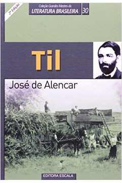 Til - Coleção Grandes Mestres da Literatura Brasileira 30