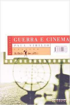 Guerra e Cinema: Logística da Percepção