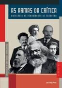 As Armas da Crítica - Antologia do Pensamento de Esquerda