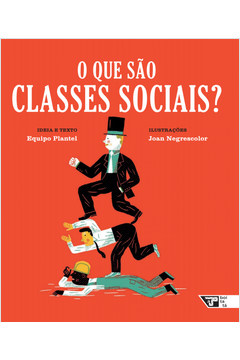 QUE SAO CLASSES SOCIAIS, O
