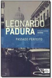 Passado Perfeito - Vol.1 - Série Estações Havana