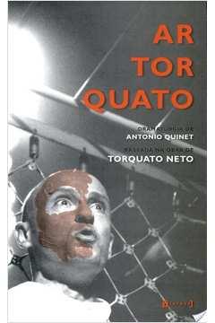 Artorquato - Dramaturgia Baseada Na Obra De Torquato Neto