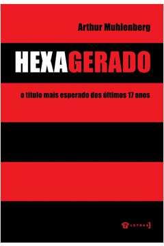 Hexagerado - O Titulo Mais Esperado Dos Ultimos 17 Anos