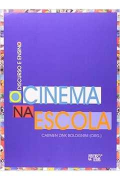DISCURSO E ENSINO: O CINEMA NA ESCOLA