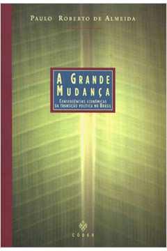 GRANDE MUDANÇA, A