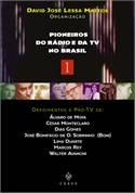Pioneiros Do Radio E Da Tv No Brasil, V.1