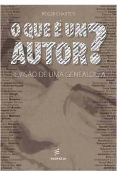 Que É Um Autor, O: Revisão de Uma Genealogia