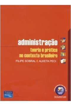 Administraçao - Teoria e Pratica no Contexto Brasileiro