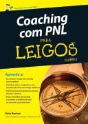 Coaching com Pnl para Leigos - Não é Edição de Bolso