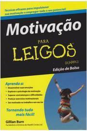 MOTIVACAO PARA LEIGOS - EDICAO DE BOLSO - 1