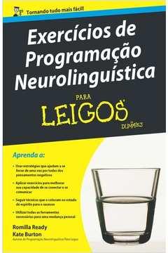 Exercícios de Programação Neurolinguística para Leigos