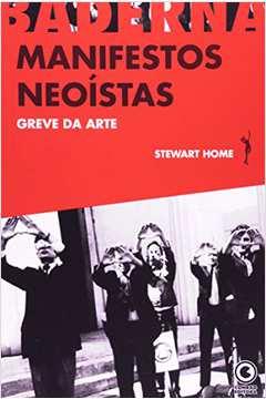 Greve da Arte - Manifestos Neoístas