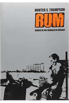Rum - Diário de um Jornalista Bêbado / Ficção Norte-americana
