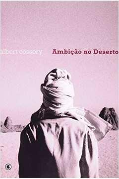 Ambição no Deserto